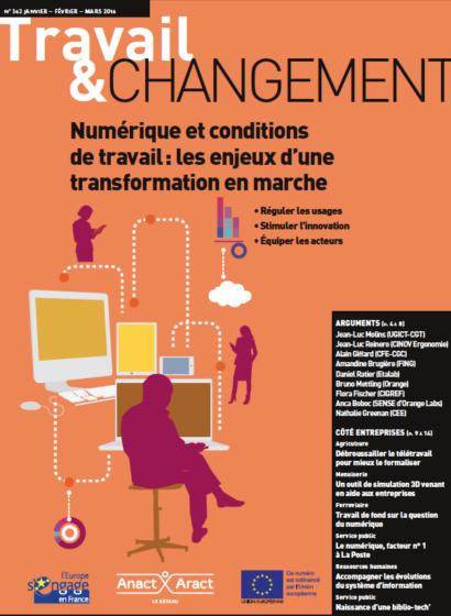 Travail & Changement N° 362 : Numérique et conditions de travail : les enjeux d'une transformation en marche
