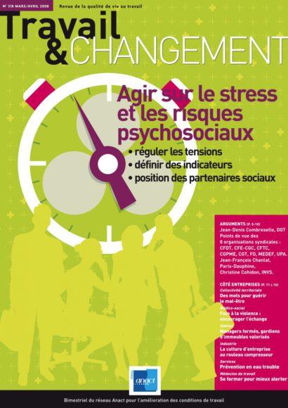 Travail & Changement N° 318 – Agir sur le stress et les risques psychosociaux