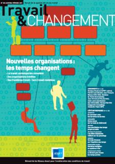 Travail & Changement N° 335 : Nouvelles organisations : les temps changent