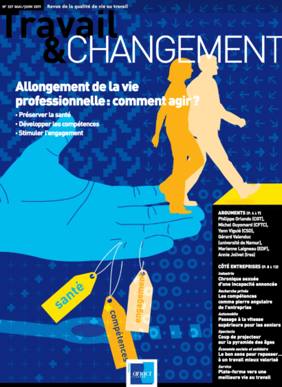 Travail & Changement N° 337 – Allongement de la vie professionnelle : comment agir ?