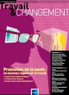 Travail & Changement N° 339 – Promotion de la santé : un nouveau regard sur le travail