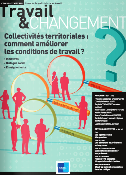Travail & Changement N° 344 – Collectivités territoriales : comment améliorer les conditions de travail ?