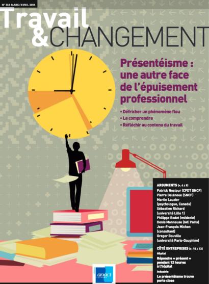 Travail & Changement N° 354 – Présentéisme : une autre face de l'épuisement professionnel