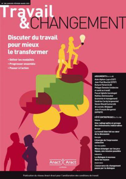 Travail & Changement N° 358 : Discuter du travail pour mieux le transformer