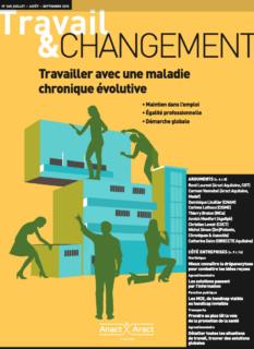 Travail & Changement N° 360 : Travailler avec une maladie chronique évolutive