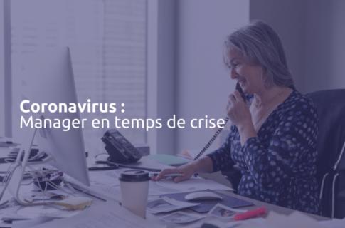 Covid-19 : manager en période de crise