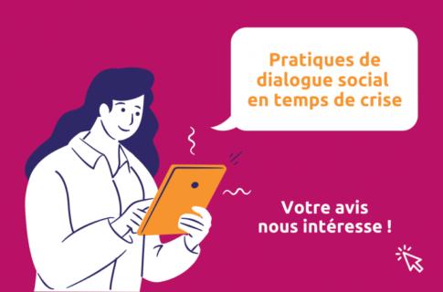 Acteurs du dialogue social : votre avis nous intéresse !