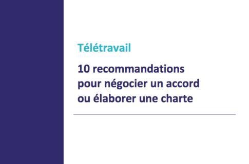 Télétravail : 10 recommandations pour élaborer une charte ou négocier un accord