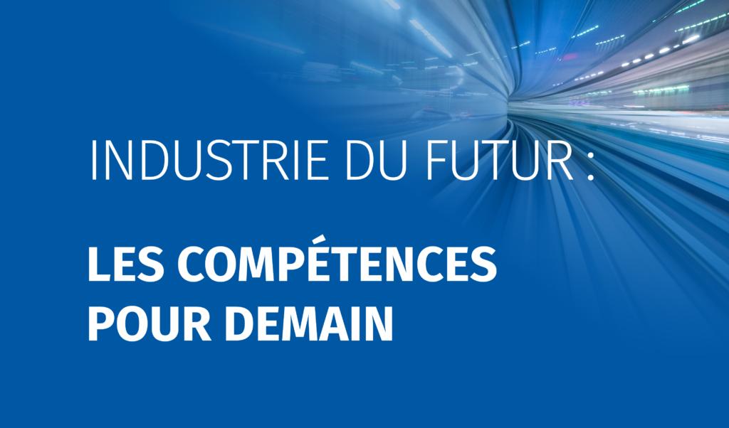 Industrie du Futur : les compétences pour demain