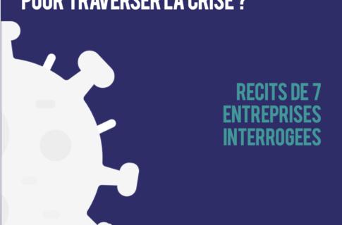 Covid-19 – Quelles initiatives d'entreprises pour traverser la crise ?