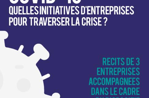 #ObjectifReprise – Quelles initiatives d'entreprises pour traverser la crise ?