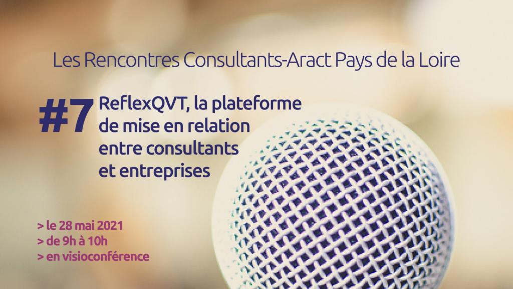 Les Rencontres Consultants-Aract Pays de la Loire – #7 ReflexQVT